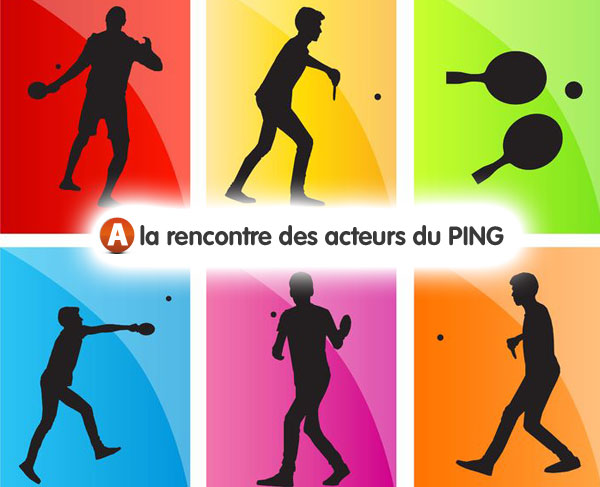 A la rencontres des acteurs du ping