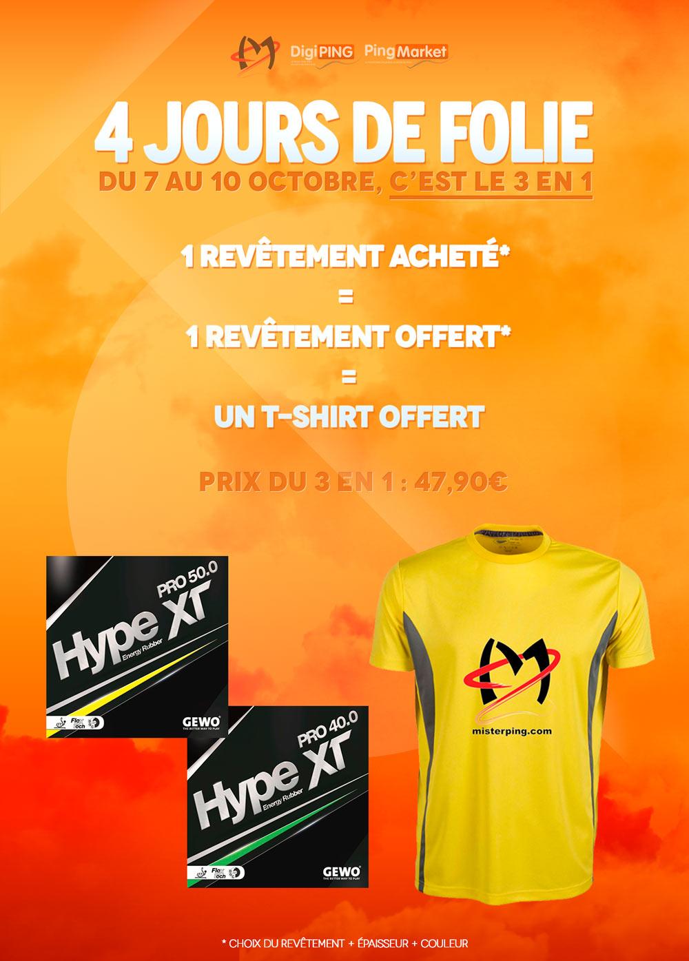 4 jours de folie, 3 en 1 avec le HYPE XT PRO (2 pour le prix d'1 + 1 tshirt)